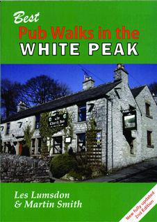 Best Pub Walks in the White Peak 2nd Edition