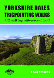 Yorkshire Dales Trigpointing Walks 2nd Edition
