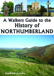 Walkers Guide to the History of Northumberland