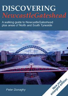 Discovering NewcastleGateshead 2nd Edition