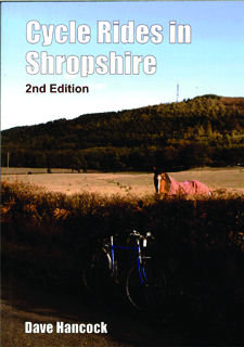 Cycle Rides in Shropshire 2nd Edition