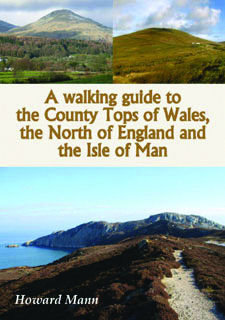 Walking guide to the County Tops of Wales, the North of England and the Isle of