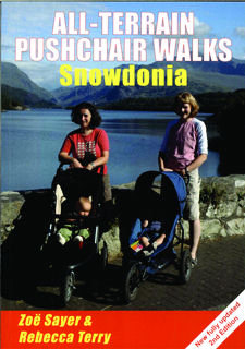 All Terrain Pushchair Walks Snowdonia 2nd Edition