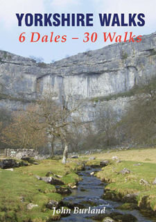 Yorkshire Walks 6 Dales – 30 Walks