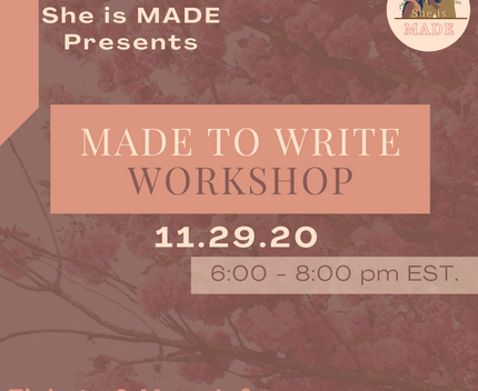 MADE to Write Workshop.