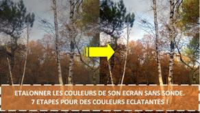 ETALONNER LES COULEURS DE SON ECRAN SANS SONDE. 7 ETAPES POUR DES COULEURS ECLATANTES !