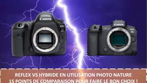 REFLEX VS HYBRIDE EN UTILISATION PHOTO NATURE - 15 POINTS DE COMPARAISON POUR FAIRE LE BON CHOIX.