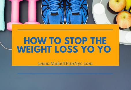 How To Stop The Weight Loss Yo Yo