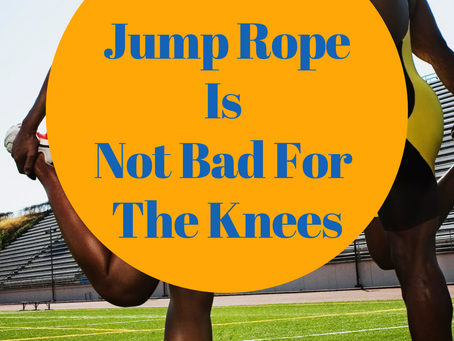 Jump Rope Is Not Bad For The Knees