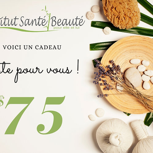 carte cadeau de 75$ Institut santé beauté