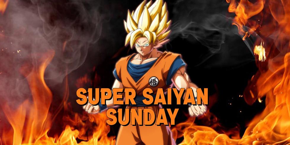Super Saiyan Sunday