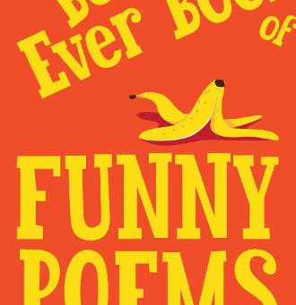 The Best Ever Book of Funny Poems ... out on March 18th