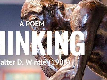 Thinking ... A Legendary Poem