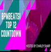 Weekly BpmBeats1 Top12 Songs