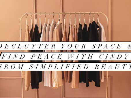 Declutter Your Space & Find Peace