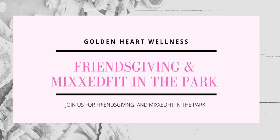 Friendsgiving & MIXXEDFIT With Beth