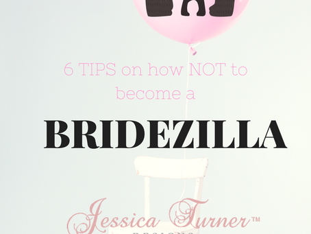 Tips to avoid turning into a bridezilla!