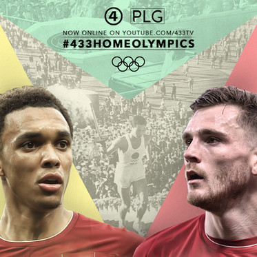 PLG x 433: Alexander-Arnold & Robertson in the Home Olympics