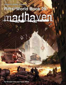 Scholar's Review #32: RIFTS World Book 29 - Madhaven