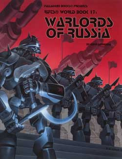 Scholar's Review #22: RIFTS World Book 17: Warlords of Russia