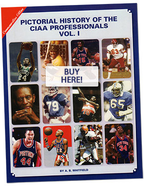 Pictorial History of the CIAA Professionals 1950-1984