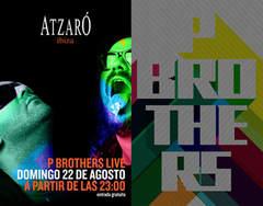 P Brothers at Atzaro Ibiza