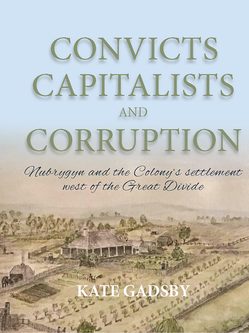 Convicts Capitalists and Corruption