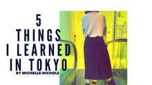 5 Things I Learned In Tokyo