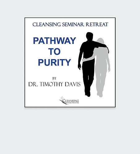 Pathway To Purity - Cleansing Seminar Retreat Session 1 mp3