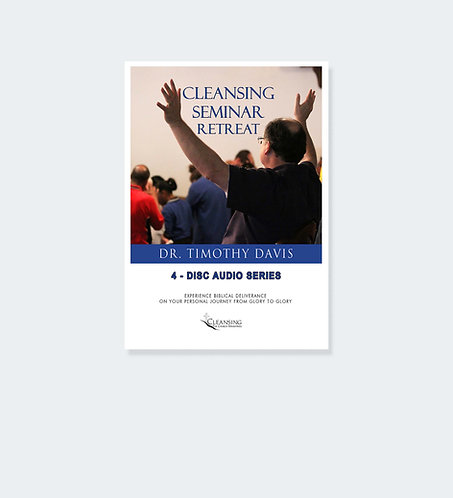 Cleansing Seminar Retreat - Audio Series