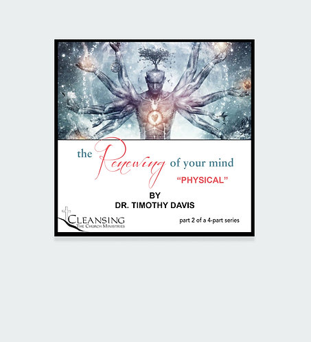 The Renewing of Your Mind - Physical mp3