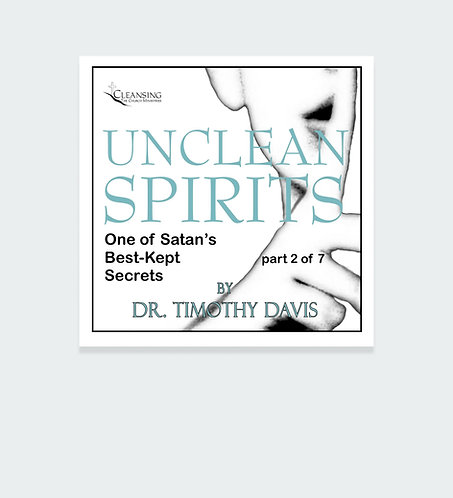 Unclean Spirits Series Part 2 mp3