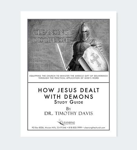 How Jesus Dealt With Demons Study Guide pdf
