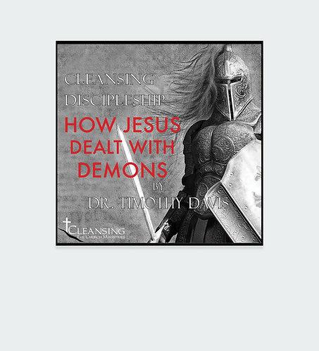How Jesus Dealt With Demons mp3