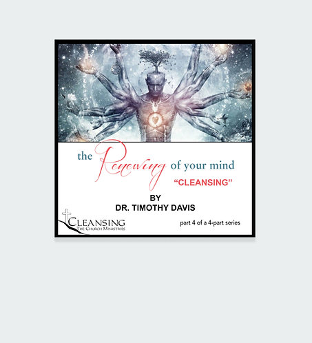 The Renewing of Your Mind - Cleansing mp3