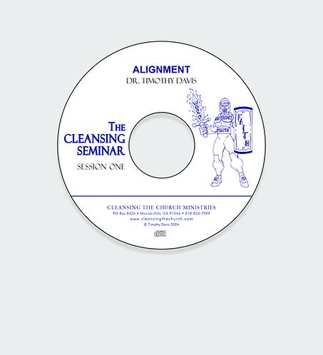 Alignment - Cleansing Seminar Session 1 Audio