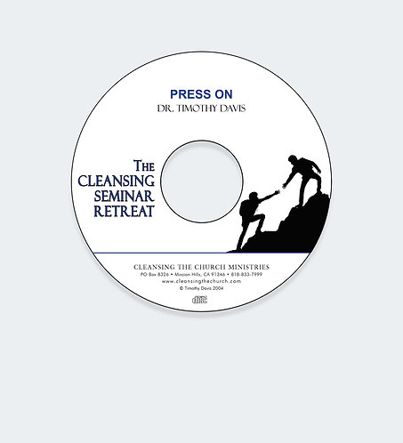 Press On - Cleansing Seminar Retreat Session 4 Audio