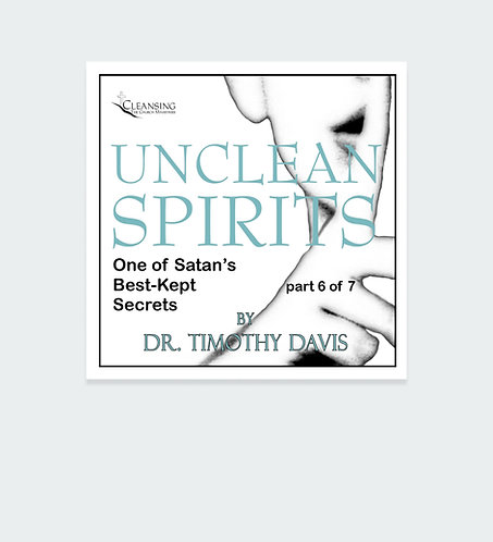 Unclean Spirits Series Part 6 mp3