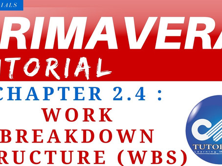 2.4 : Primavera Learning - Work Breakdown Structure (WBS)
