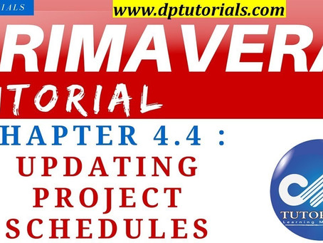 4.4 : Primavera Learning - Updating and Scheduling Projects