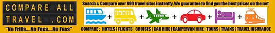 CompareAllTravel.com for the best online deal comparisons on :  HOTELS | FLIGHTS | CRUISES | CAR HIRE | CAMPERVAN HIRE | TOURS | TRAINS | TRAVEL INSURANCE  | P2P TRIP PLANNER