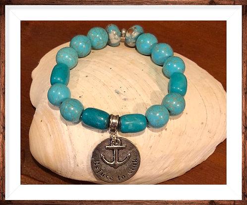 Turquoise Refuse to sink Bracelet
