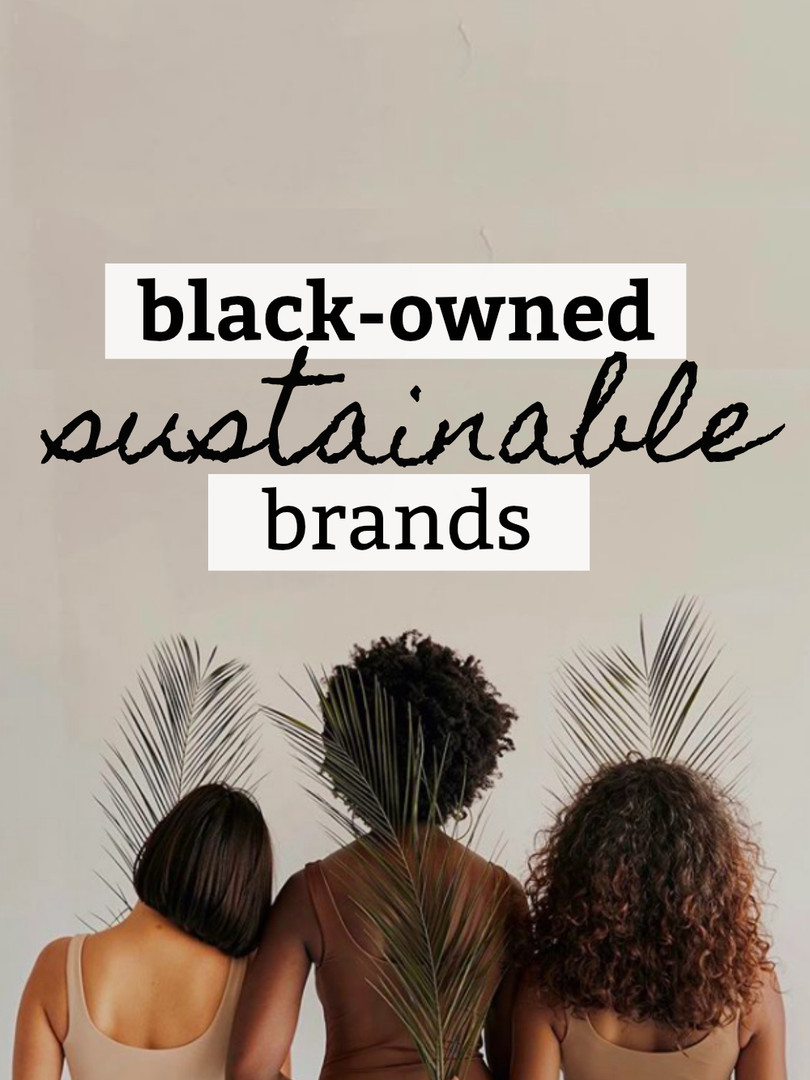 sustainable black owned brands.jpg