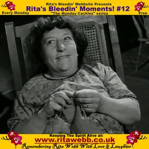 Rita's Bleedin' Moments! #12