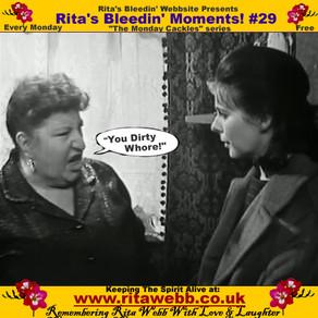 Rita's Bleedin' Moments! #29