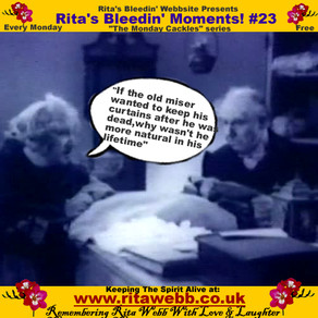 Rita's Bleedin' Moments! #23
