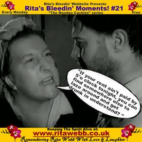 Rita's Bleedin' Moments! #21