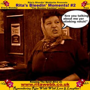 Rita's Bleedin' Moments! #2