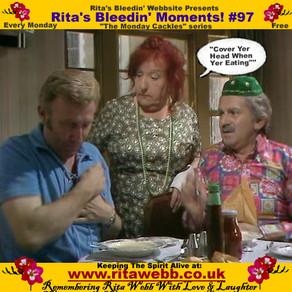Rita's Bleedin' Moments! #97
