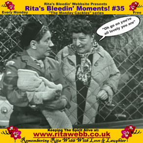 Rita's Bleedin' Moments! #35